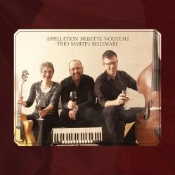 Trio-Martin-Bellemare-Appellation-Musette-Nouveau-1400x1400